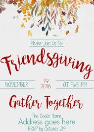 thanksgiving potluck invitation life as the coats friendsgiving invitation 2016