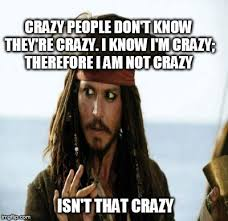 Crazy People Meme - my mental state right now imgflip