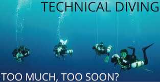 Scuba Meme - technical diving too much too soon geko divers padi scuba