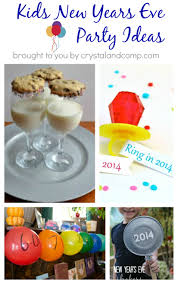 New Year S Eve Dinner Ideas 15 Family Friendly New Years Eve Party Ideas Super Excited