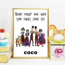 coco disney quotes coco disney art coco movie poster coco quotes coco movie