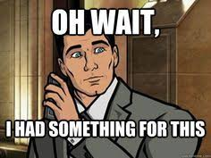 Archer Danger Zone Meme - my coffee funny pics and vids if anything on this board offends