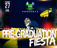 nigerian students society emu presents pre graduation fiesta