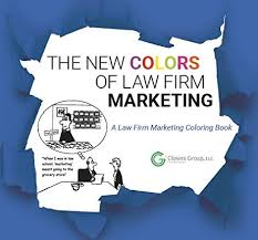 New Colors The New Colors Of Law Firm Marketing U2014 Rainmakervt