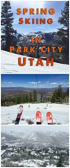 Utah travel city images Spring skiing in park city utah a spicy perspective jpg