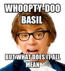 Austin Powers Memes - austin powers memes kenny powers meme generator austin powers meme