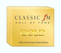 classic fm of fame gold 3 cds of the greatest classical