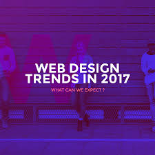 design trends 2017 web design trends in 2017 what can we expect