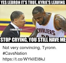 Lebron Crying Meme - yes lebron it s true kyrie s leaving valiers stop crying you still