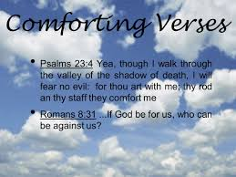 comforting verses for death troublesome times are here comforting verses why me s why did god
