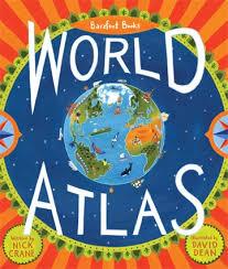 Barefoot Books The Barefoot Book Of Children Barefoot Books World Atlas