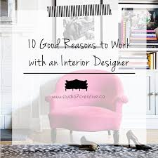 10 good reasons to work with a professional interior designer 10 good reasons to work with a professional interior designer studio 7 creative
