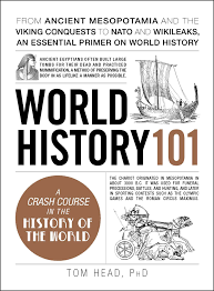 world history 101 book by tom head official publisher page