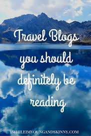 travel blogs images Best travel blogs you need to be following jpg