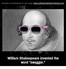 Swagger Meme - source is mentioned in our blog wwwunbelievablefactsblogcom william