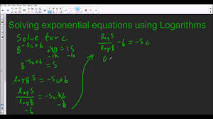using logarithms to solve exponential equations youtube