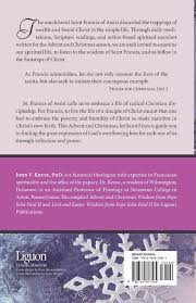 advent and christmas wisdom from st francis of assisi john kruse