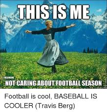 This Is Me Not Caring Meme - 25 best memes about not caring about football not caring about