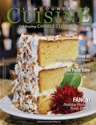 cuisine maghr饕ine lowcountry cuisine magazine digital lowcountry cuisine magazine