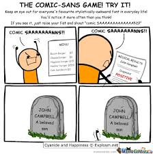 Sans Meme - comic sans by memes cre8or meme center