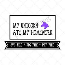 homework design studio my unicorn ate my homework design cut file silhouette cut file