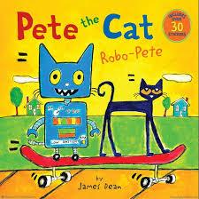 pete the cat robo pete pete the cat books petethecatbooks