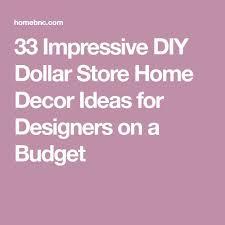 how to home decorating ideas home decorating ideas diy 33 impressive diy dollar store home decor