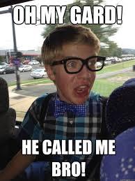 Band Kid Meme - oh my gard he called me bro band c kid quickmeme