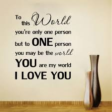 16 dining room wall quotes you are my world i love you love