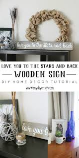 love you to the stars and back wooden sign my diy envy