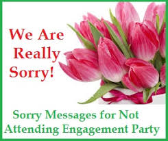 wedding wishes not attending sorry messages sorry messages for not attending engagement party