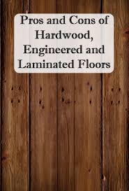 Hardwood Vs Engineered Wood Hardwood Vs Engineered Vs Laminate Flooring