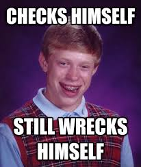 D D Memes - livememe com bad luck brian