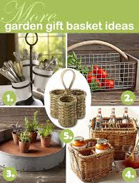 garden gift basket 5 diy gardening gifts for the global foodie global table adventure