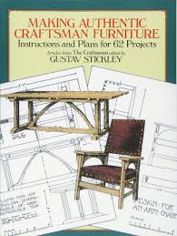 making authentic craftsman furniture instructions and plans for