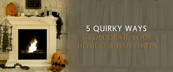 5 quirky ways to decorate your home for halloween bio fireplaces