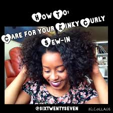 six twenty seven how to care for your curly sew in weave