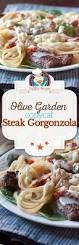 olive garden olive garden steak gorgonzola alfredo copycat recipe