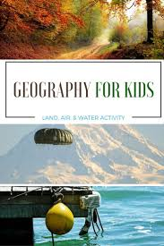 teach your kids geography with a simple land air water activity