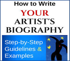to write your artist u0027s biography
