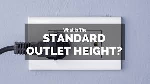 house wiring outlet height u2013 yhgfdmuor net