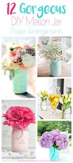 flower arrangements ideas jar ideas using flowers 12 gorgeous diy s