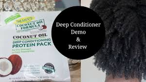 Deep Conditioner For Color Treated Hair Demo And Review Palmers Coconut Oil Deep Conditioning Protein