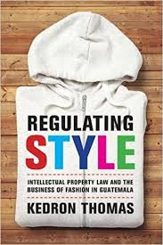 regulating style intellectual property law and the business of