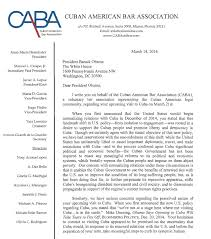 caba letter to president barack obama cuban american bar association