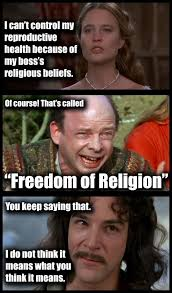 Princess Bride Meme - inconceivable the princess bride meets reproductive rights