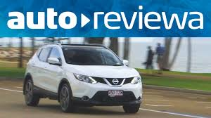 nissan australia car range 2015 2016 nissan qashqai video review australia youtube