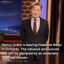 Nancy Grace Meme - joke nancy grace is leaving headline news in october t