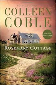 Rosemary Cottage Rentals by Rosemary Cottage Hope Beach Colleen Coble 9781595547828