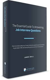 what questions do you get asked in a job interview revealed the essential guide to answering job interview questions